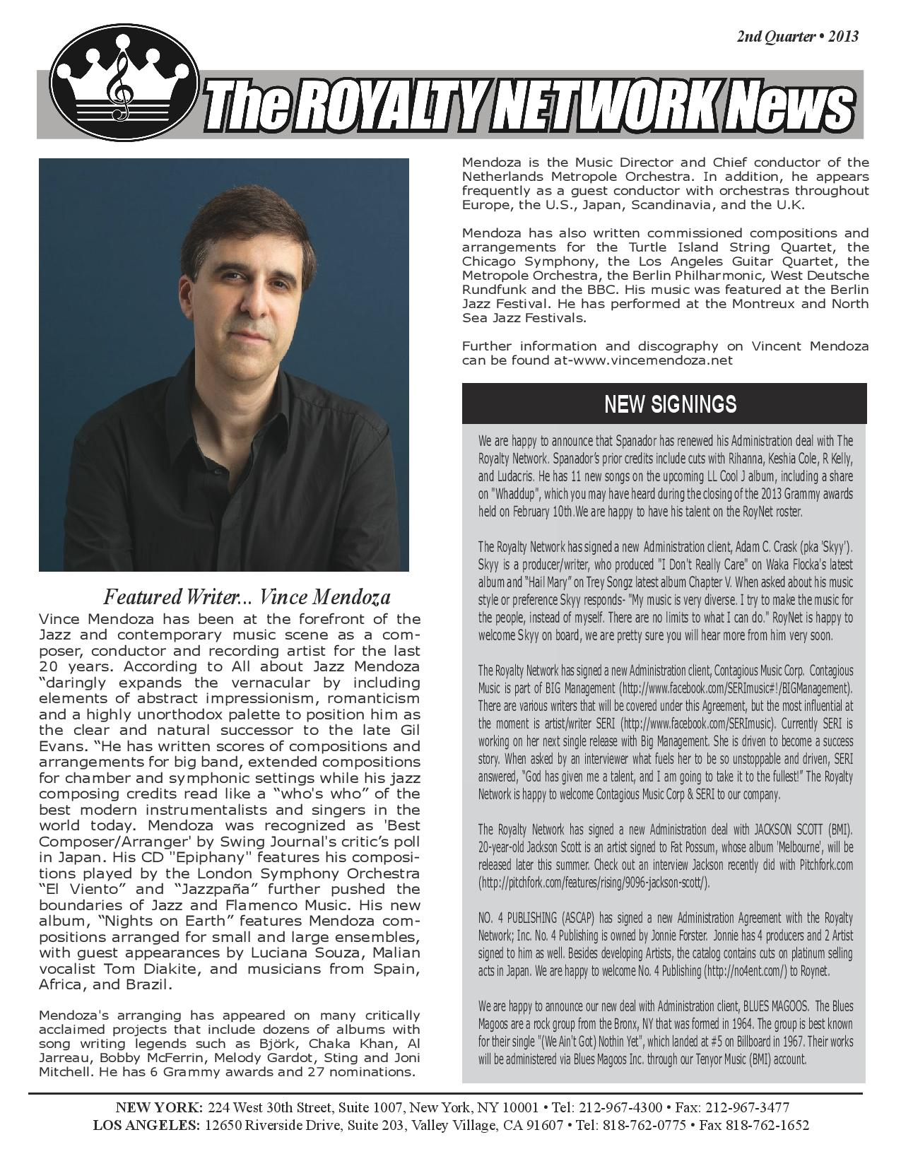 2nd Quarter 2013 Edition of the Royalty Newtork News