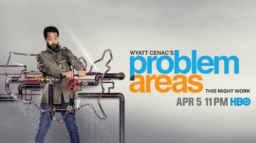 "LTM / OVDO / ""Now We're Getting Some Action"" To Be In Wyatt Cenac's Problem Areas On HBO"