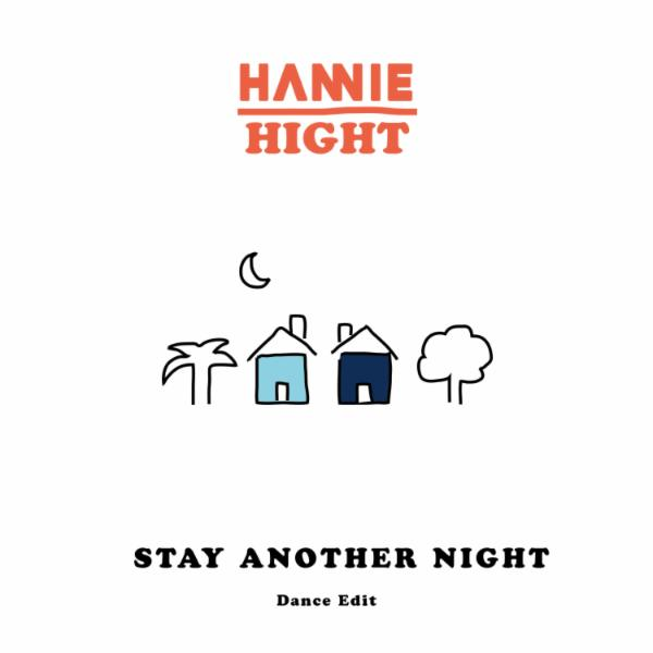 Stay Another Night (feat. Hight) (Dance Edit)