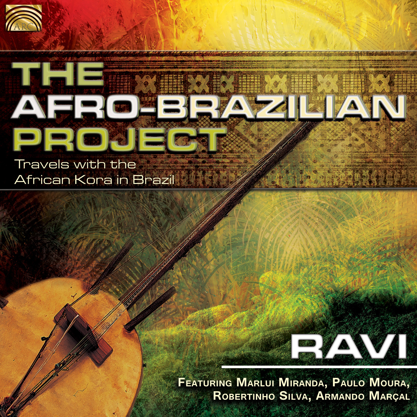 The Afro Brazilian Project: Travels with the African Kora in Brazil