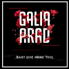 "Galia Arad ""...Baby One More Time (Britney Spears Cover) (Full)"""