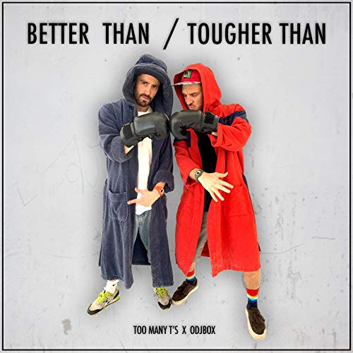 Better Than / Tougher Than - Single