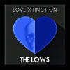 Love Xtinction - Single