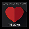 Love Will Find A Way - Single