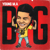 """Young M.A """"BIG (Clean)"""""""