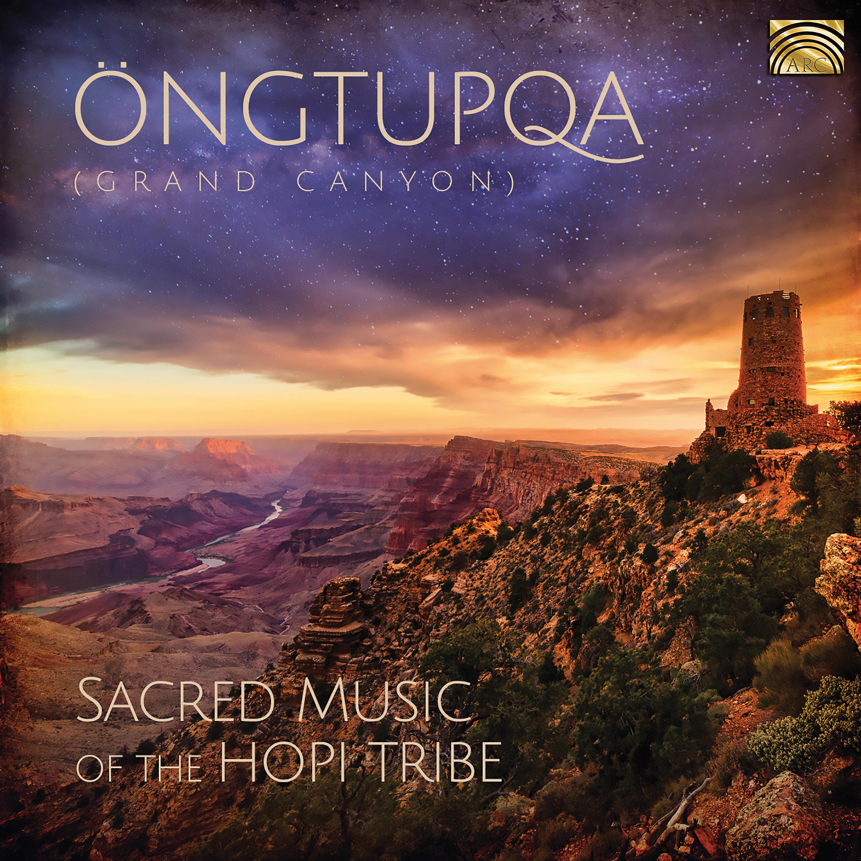 Öngtupqa: Sacred Music of the Hopi Tribe