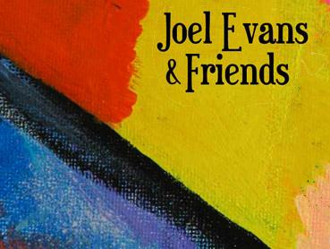 Joel Evans & Friends
