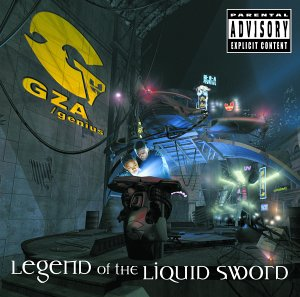 Legend Of The Liquid Sword [Explicit]