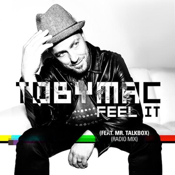 Feel It [Radio Mix] (feat. Mr.Talkbox)