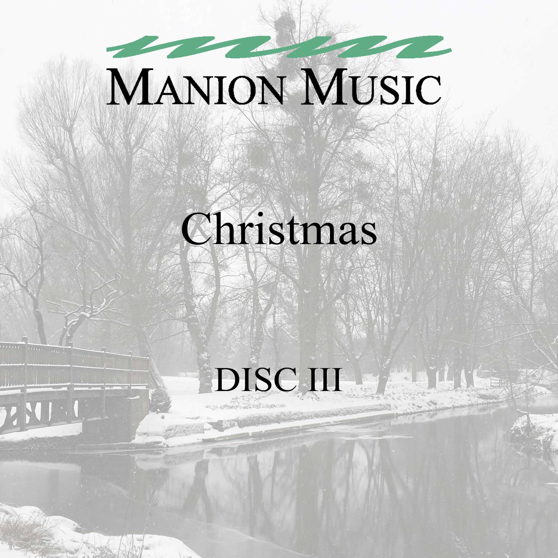 Manion Music Christmas  Vol. Three