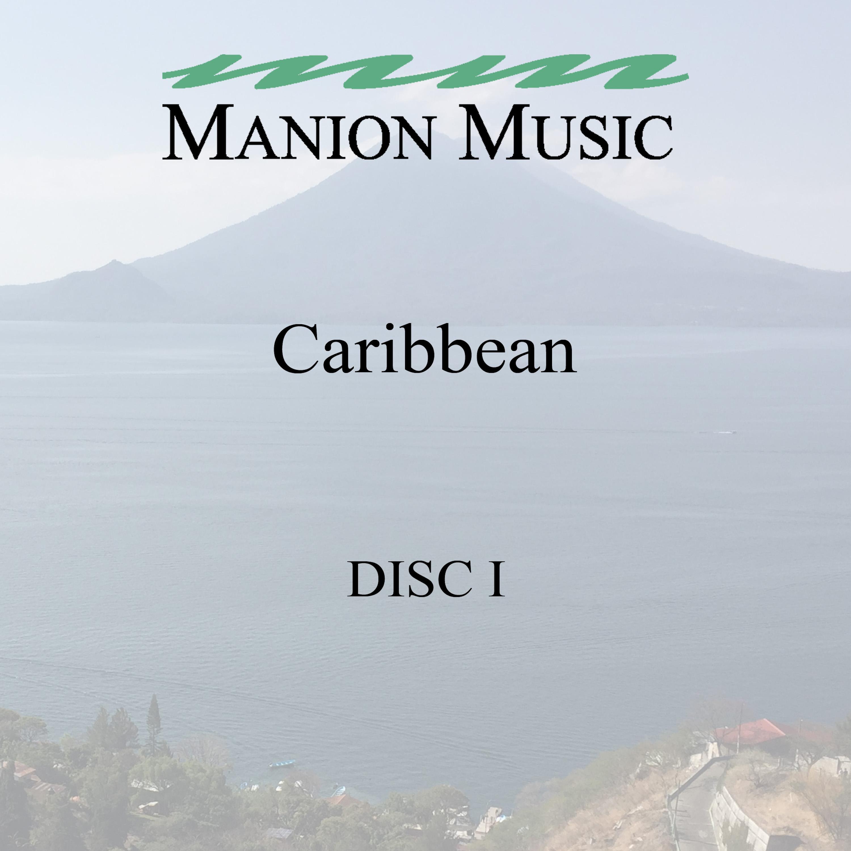 Manion Music Caribbean Vol. One
