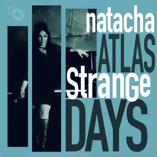 Natacha Atlas Releases New Album 'Strange Days'