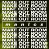 Make Out Room - Single