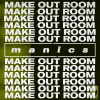 Make Out Room - Single