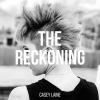 """Casey Laine """"The Reckoning (Full)"""""""