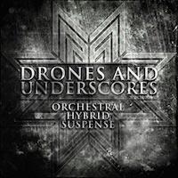 Drones and Underscores: Orchestral - Hybrid Suspense