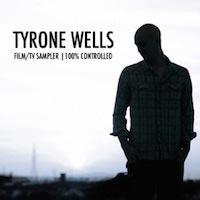 Tyrone Wells - Film/TV Sampler (M/S Controlled)
