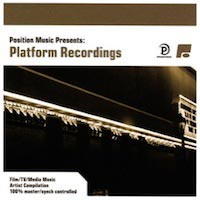 Position Music Presents: Platform Recordings