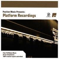 Position Music Presents: Platform Recordings