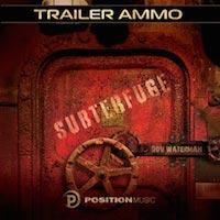 Trailer Ammo: Subterfuge