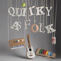 Quirky As Folk
