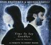 """Andrea Bocelli & Sarah Brightman """"Time To Say Goodbye"""""""