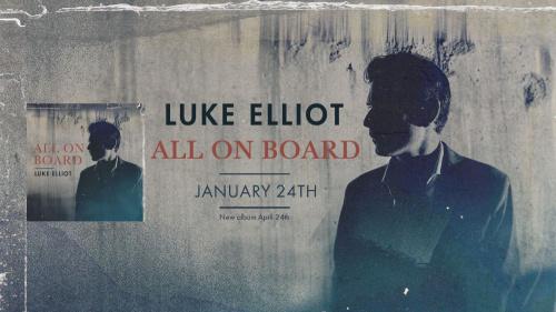 El esperado nuevo LP de Luke Elliot