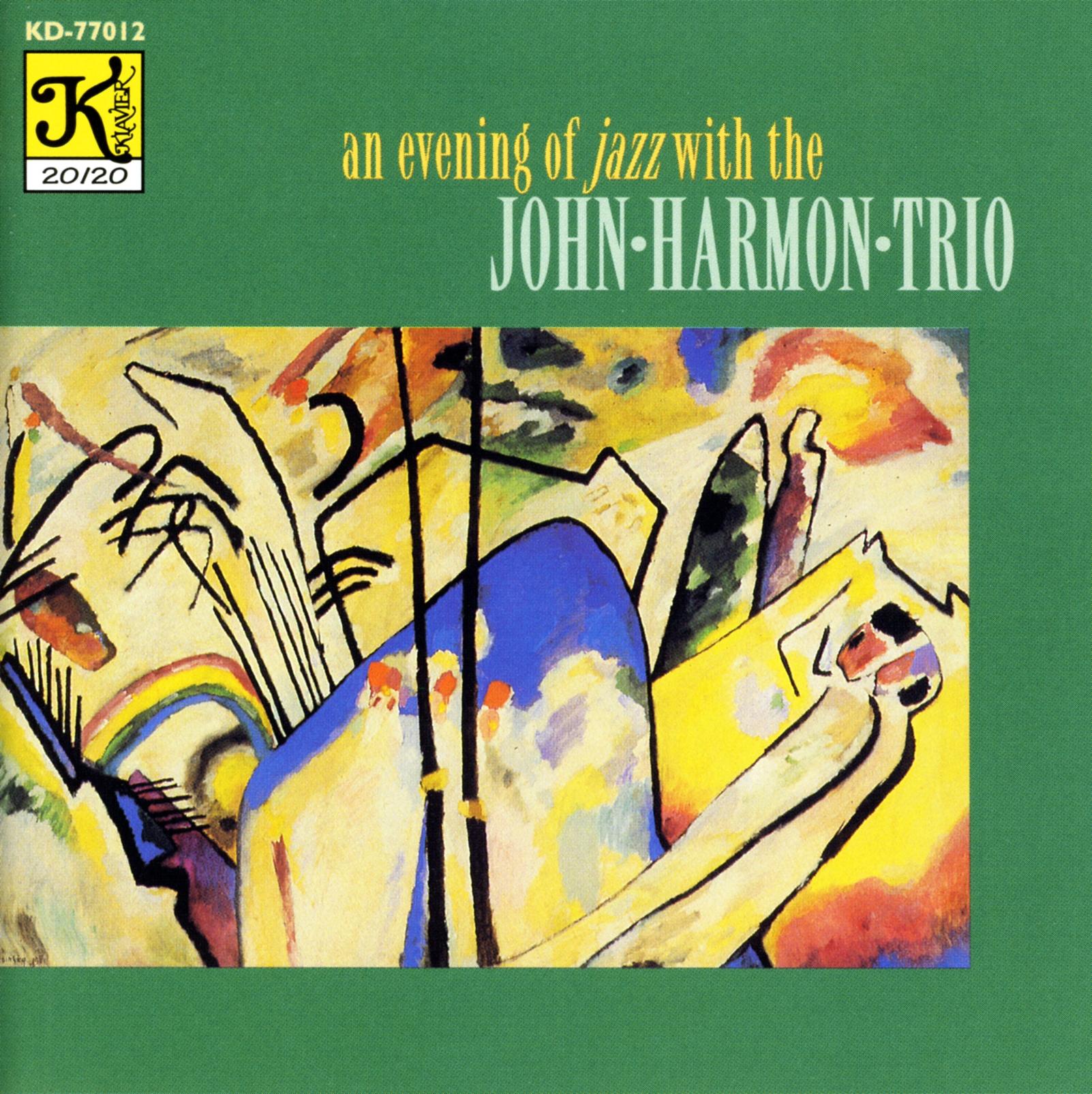 John Harmon Trio: Evening of Jazz With the John Harmon Trio (An)