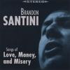 """Brandon Santini """"Beggin' Baby"""""""