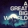 "A Great Big World & Christina Aguilera ""Say Something"""