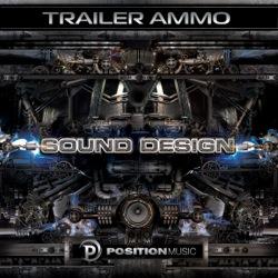 Trailer Ammo:  Sound Design