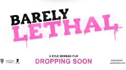 """Where I'm Sposed To Be"" Featured In Upcoming Theatrical Release Barely Lethal"