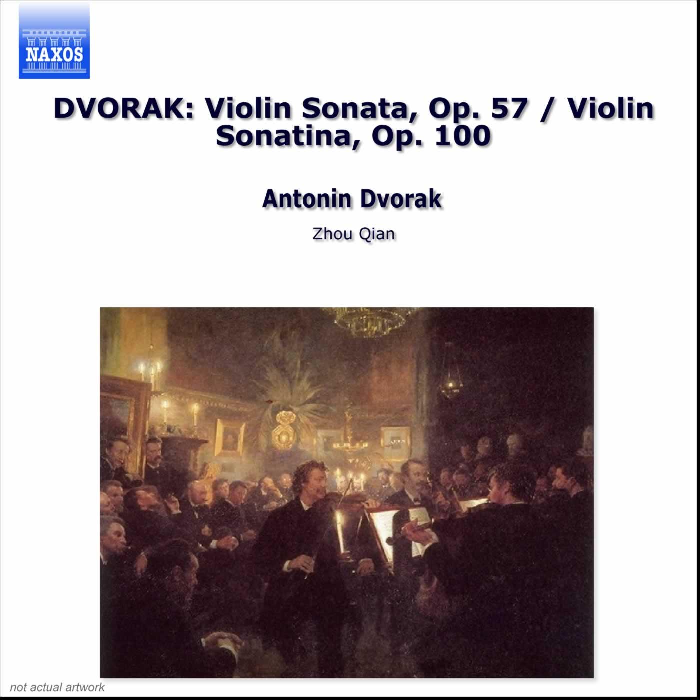 Dvorak: Violin Sonata, Op. 57 - Violin Sonatina, Op. 100
