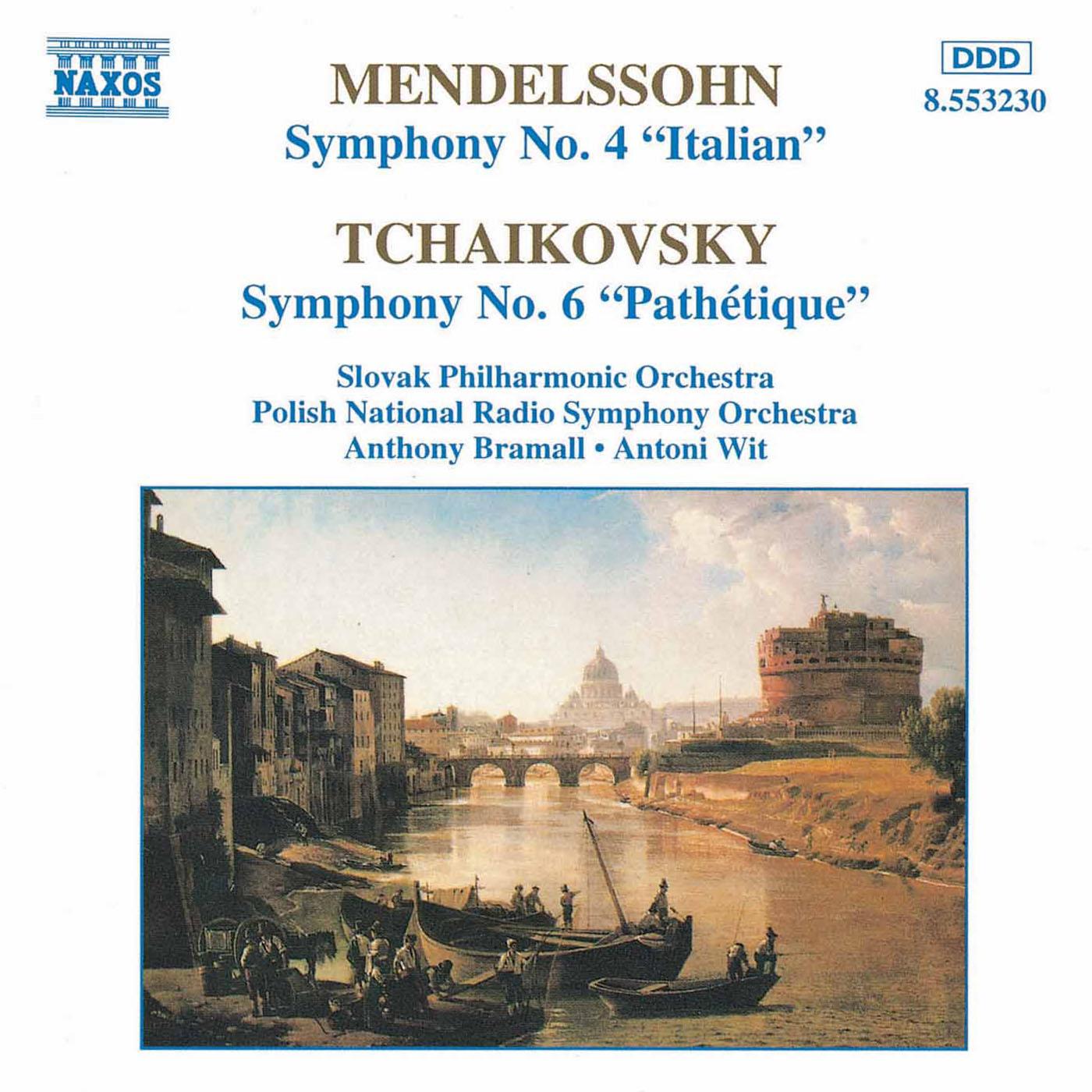 MENDELSSOHN: Symphony No. 4 - TCHAIKOVSKY: Symphony No. 6, 'Pathetique'