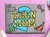 Teen Mom 2 (MTV)