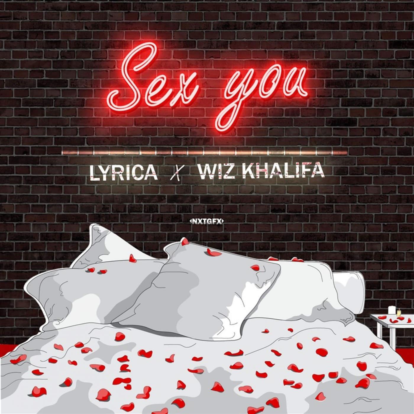 Sex You (feat. Wiz Khalifa) [Clean]