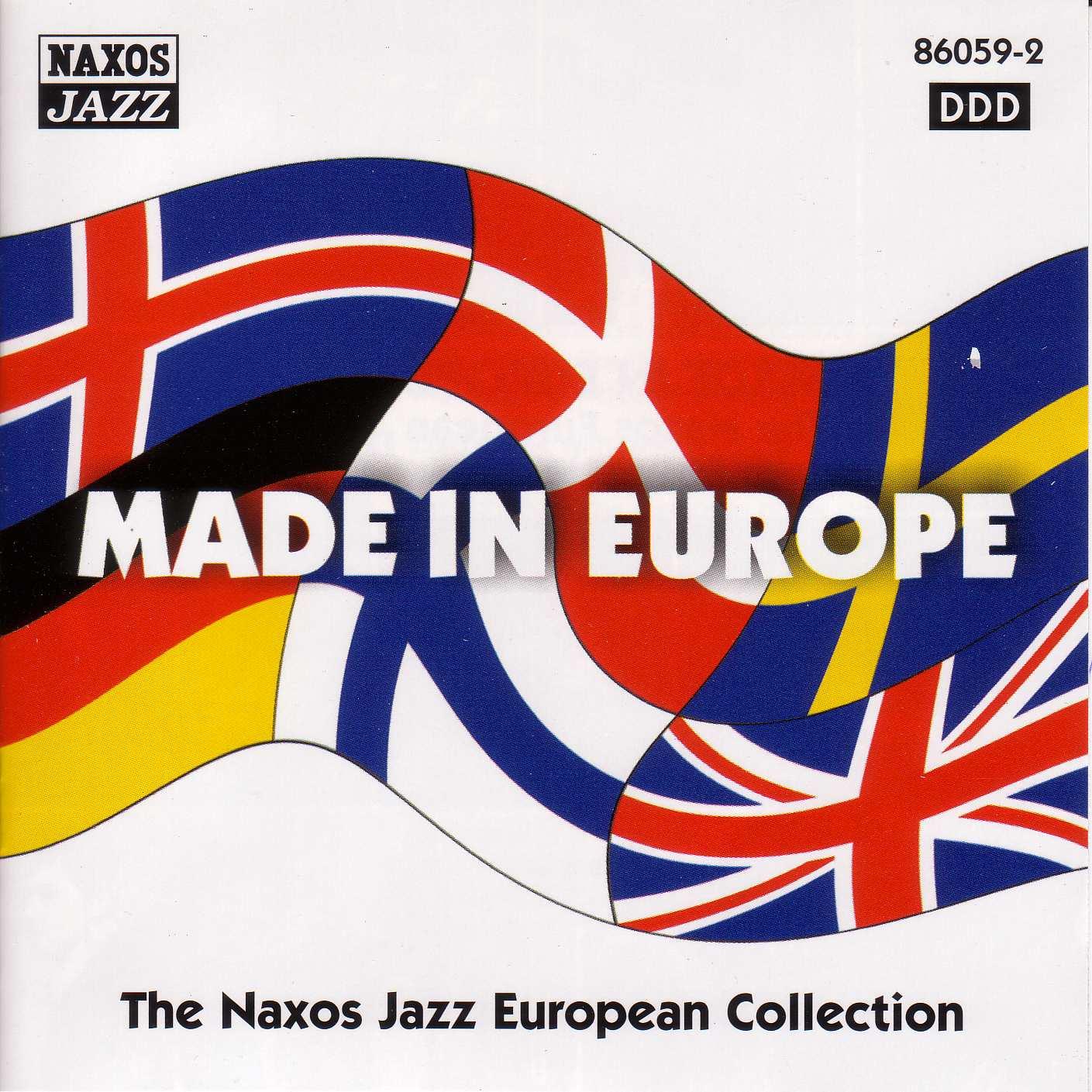 Made in Europe (Naxos Jazz European Collection)