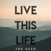Live This Life (Full)