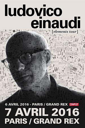 Ludovico Einaudi en concert exceptionnel au GRAND REX (Paris) les 6 et 7 avril 2016