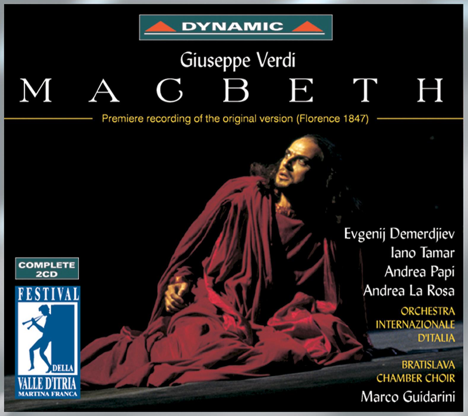 Verdi: Macbeth (Original Version, Florence 1847)