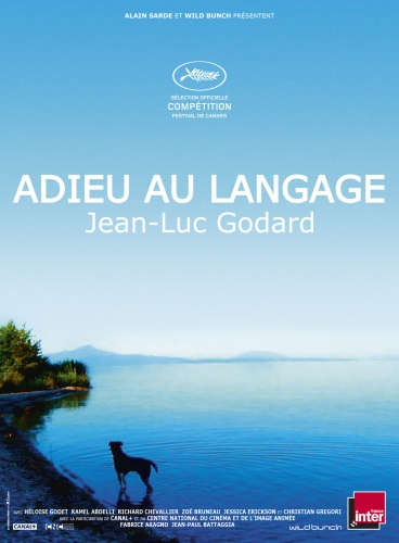 Adieu au langage de Jean-Luc Godard