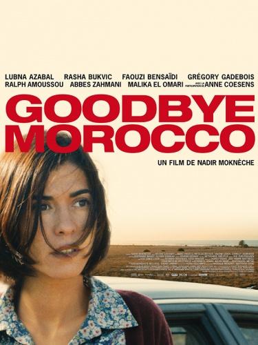 Goddbye Morocco de Nadir Moknèche