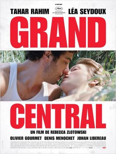 Grand Central de Rebecca Zlotowski
