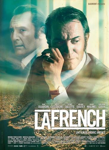 La French de Cédric Jimenez