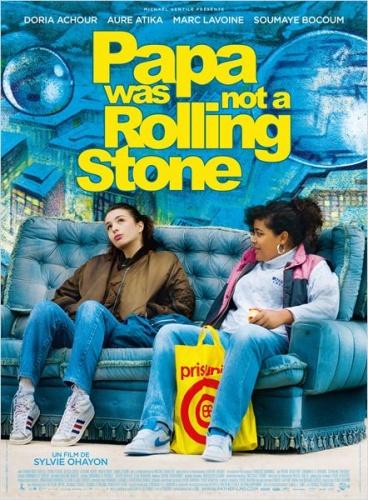 Papa was not a Rolling Stone de Sylvie Ohayon