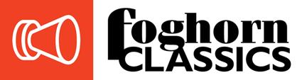 Foghorn Classics