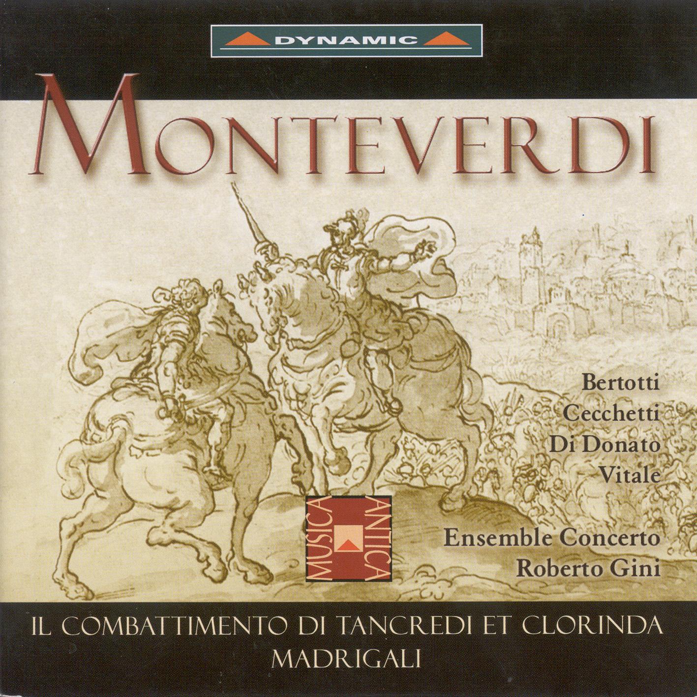 Monteverdi: Combattimento Di Tancredi Et Clorinda (Il) - Madrigals - Millioni: Ballo Del Monteverdi (Arr. for Chamber Ensemble)