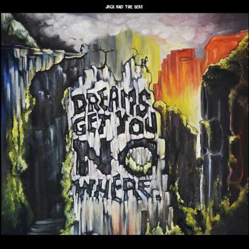 Dreams Get You Nowhere