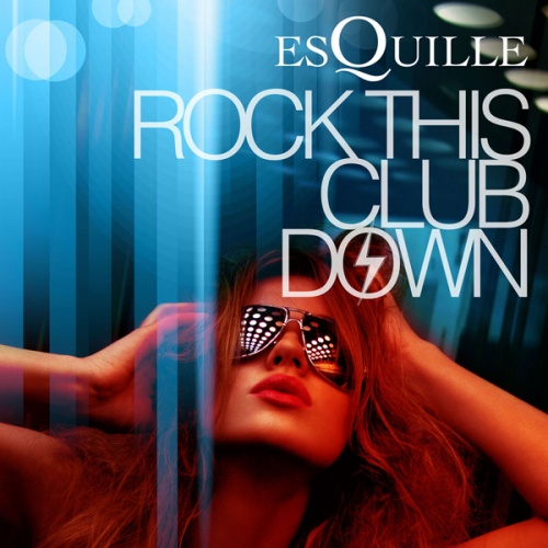 Rock This Club Down EP