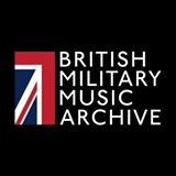 British Military Music Archive Releases!
